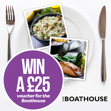 WIN a £25 gift voucher for the Boathouse!